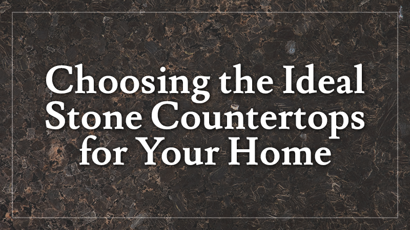 Stone Countertops for Your Home