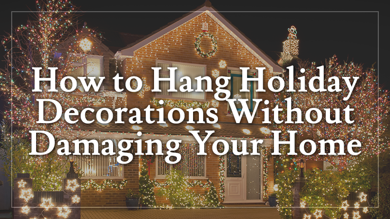 Holiday Decorations for your home